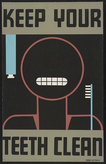 Vintage WPA poster for bathroom? Keep your teeth clean