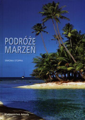 Simona Stoppa - Podróże Marzeń