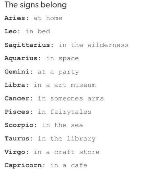 Taurus. Yea like in total silence place i bruat out singing XD ACTUALLY TRUE