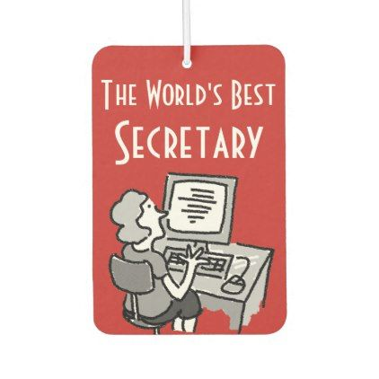 The World's Best Secretary Car Air Freshener - #customizable create your own personalize diy
