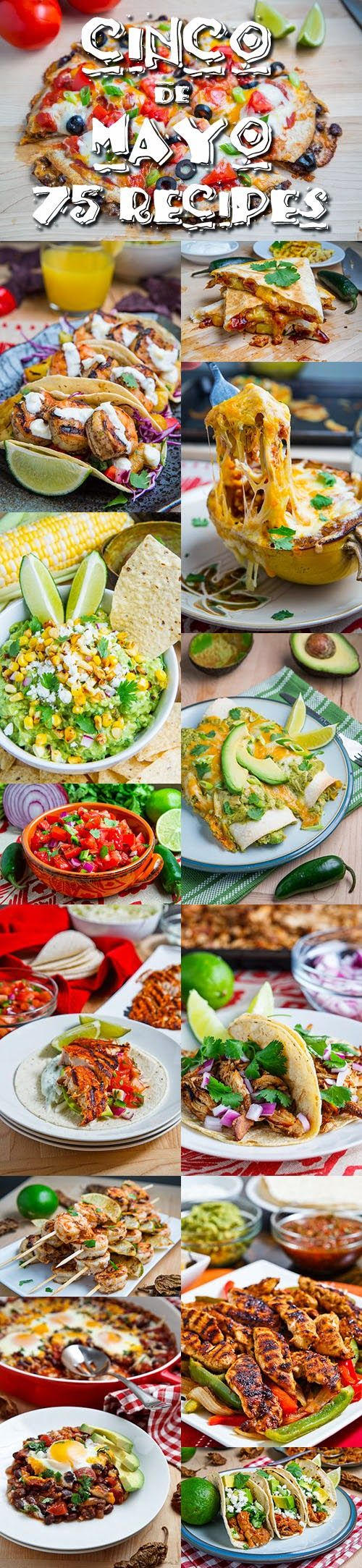 75 Cinco de Mayo Recipes~T~ Some great recipes here.