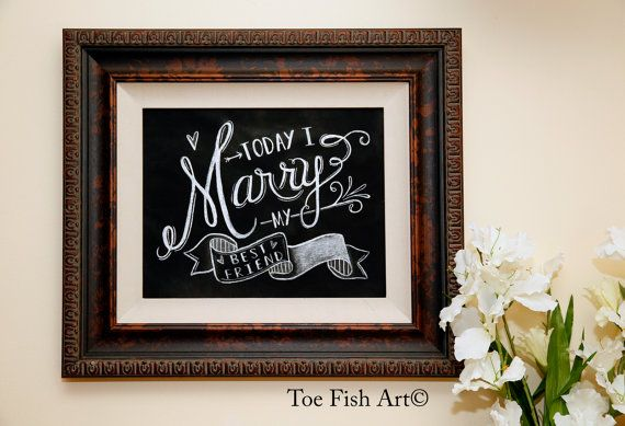 Today I Marry My Best Friend   Print   Wedding by ToeFishArt