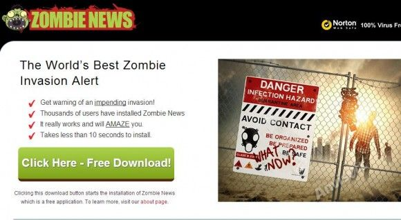 Zombie News is classified as a ad-ware infection that is attached with free applications . This ad-ware program affects the web browser and takes control of it . Once installed it opens every time you start your web browser . It shows ads that include banners , in-text etc and clicking these ads causes high risk infections .