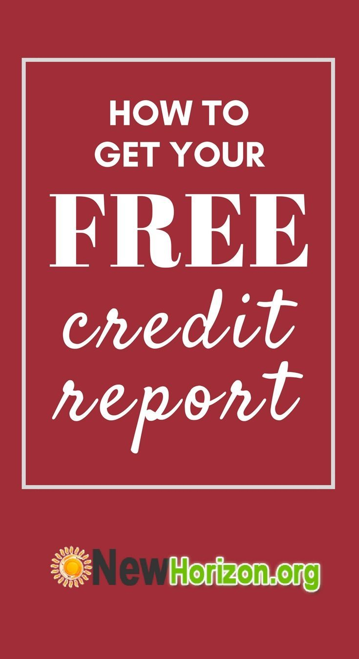 How To Get Your Free Credit Report How To Fix Credit Check