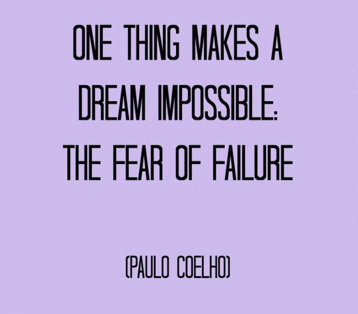 Best 25+ Fear Of Failure Quotes Ideas On Pinterest
