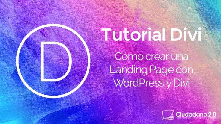 Cómo crear una buena Landing Page con #WordPress y #Divi, por @pedrosuarezweb vía @c2cero  http://blgs.co/119Vvj