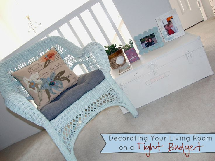 Decorating Living Room On A Tight Budget
