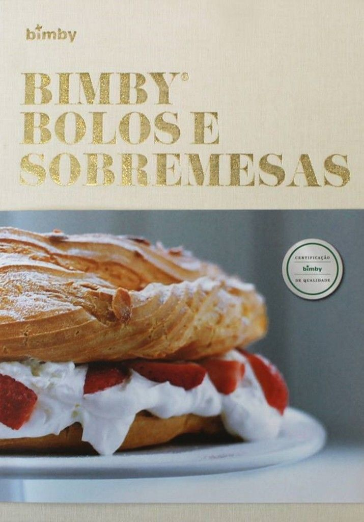Bimby Bolos e Sobremesas