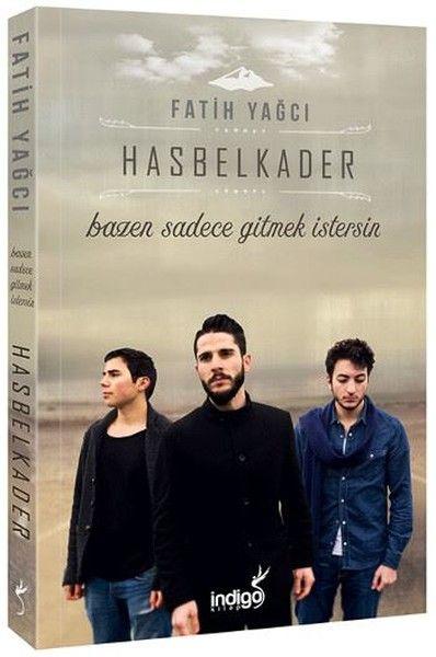 Hasbelkader          Türü:Türkiye Roman                       Değerlendirme ;4 Yıldız                           Hasbelkader ekitap pdf detayları                   sayfa Yazar: Fatih Yağcı           Dili:  ISBN: 9786059144872          İncelemeler:                      Bazen sadece gitme
