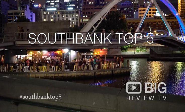 southbank top 5