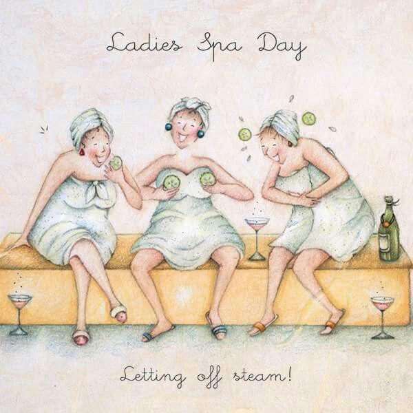 Ladies Spa day letting off steam , Ladies Who Love Life ... Berni Parker funny cute