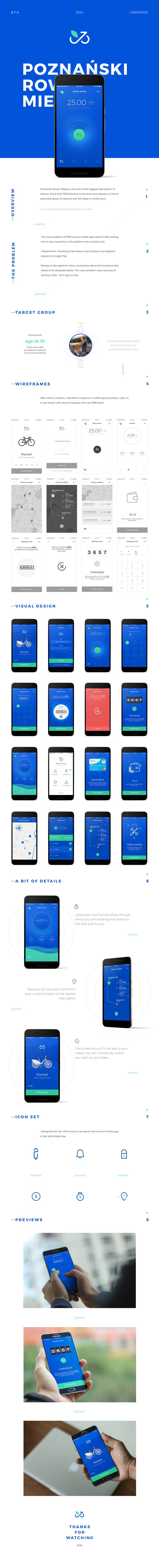 B.F.A. project 2016. Proposal of mobile app for PRM.Poznański Rower Miejski is the one of the biggest bike system in Poland. Since 2012 PRM became more and more popular, in that It extended about 37 stations and 443 bikes in whole town.