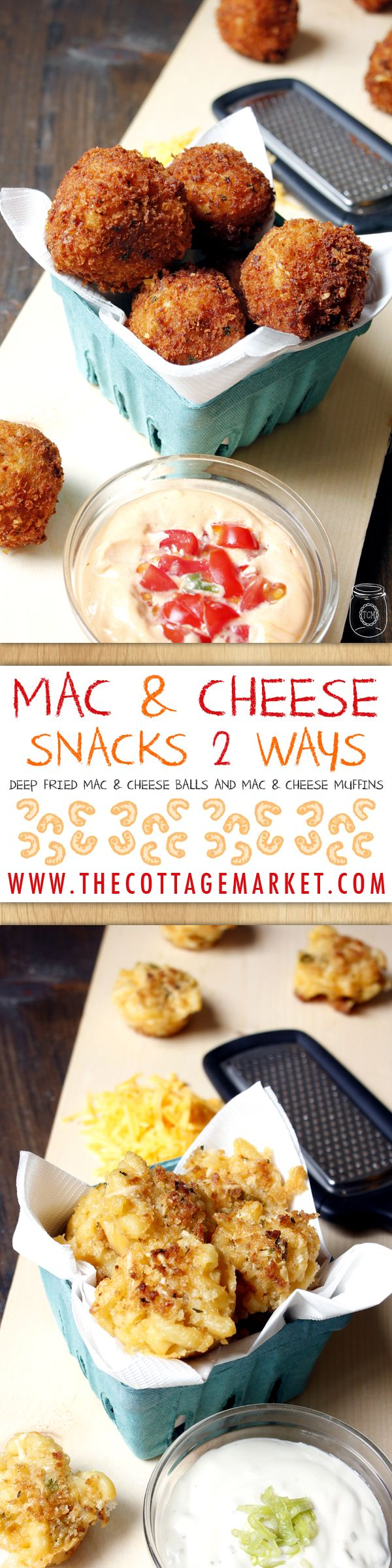Mac and Cheese Snacks Two Ways - The Cottage Market #Mac&CheeseBalls, #Mac&CheeseSnack, #Mac&CheeseMuffins