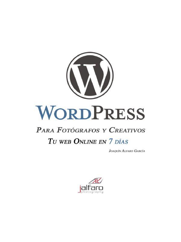 WordPress para Fotógrafos y Creativos. Tu web online en 7 días