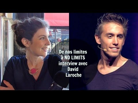Transformer nos limites en NO LIMITS! - David Laroche - YouTube