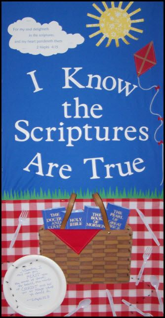 I know the scriptures are true