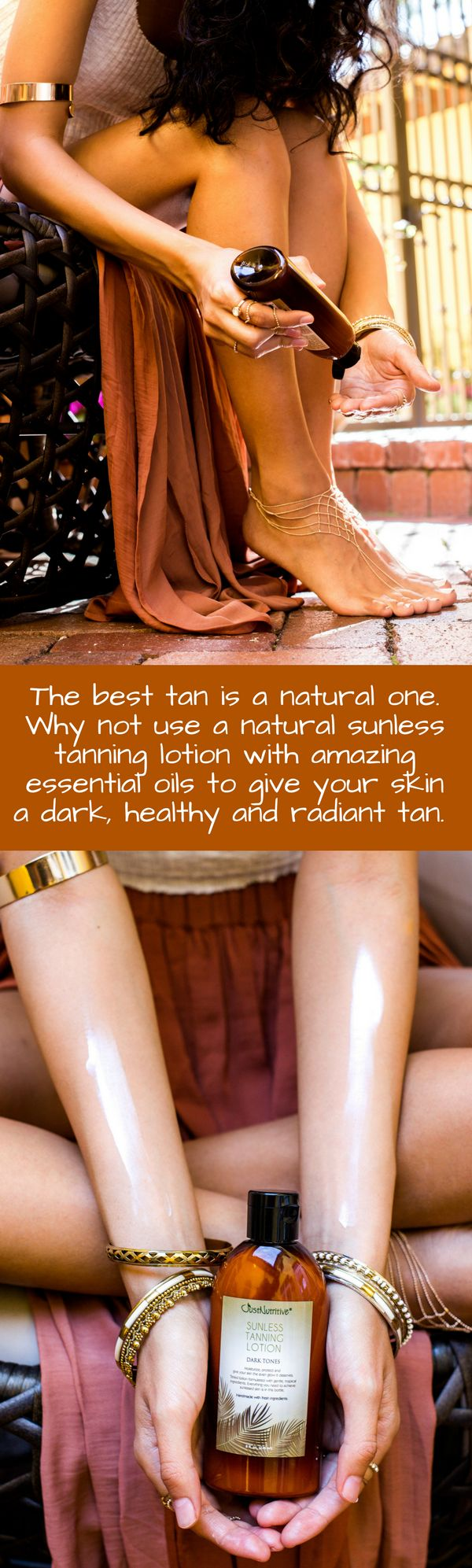 The best tan is a natural one.  Why not use a natural sunless tanning lotion with amazing essential oils to give your skin a dark, healthy and radiant tan.