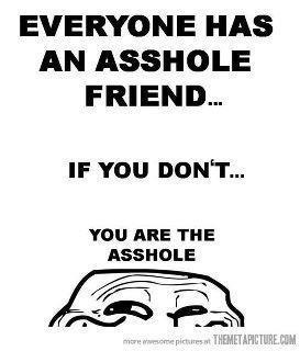 .Funny Things, Laugh, Funny Shit, Funny Humor, Funny Asshole Quotes, So True, Funny Quotes, Funny Stuff, Asshole Friends