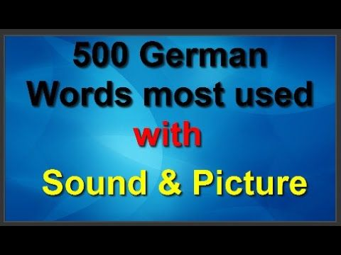 500 German Words most used  with Sound & Picture