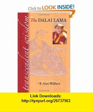 Transcendent Wisdom (9781559393294) Dalai Lama, B. Alan Wallace , ISBN-10: 1559393297  , ISBN-13: 978-1559393294 ,  , tutorials , pdf , ebook , torrent , downloads , rapidshare , filesonic , hotfile , megaupload , fileserve
