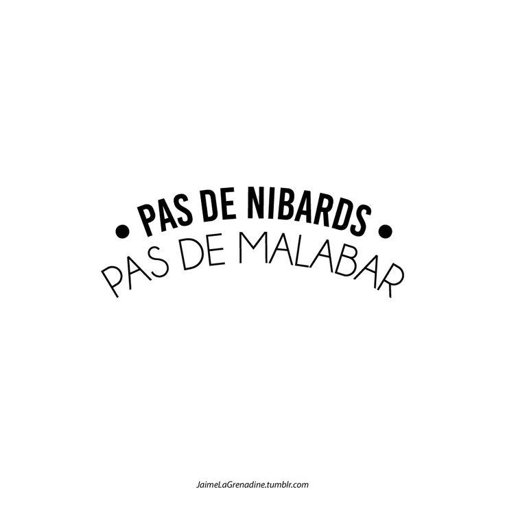 Pas de nibards Pas de malabar - #JaimeLaGrenadine #malabar #food #pasdebraspasdechocolat