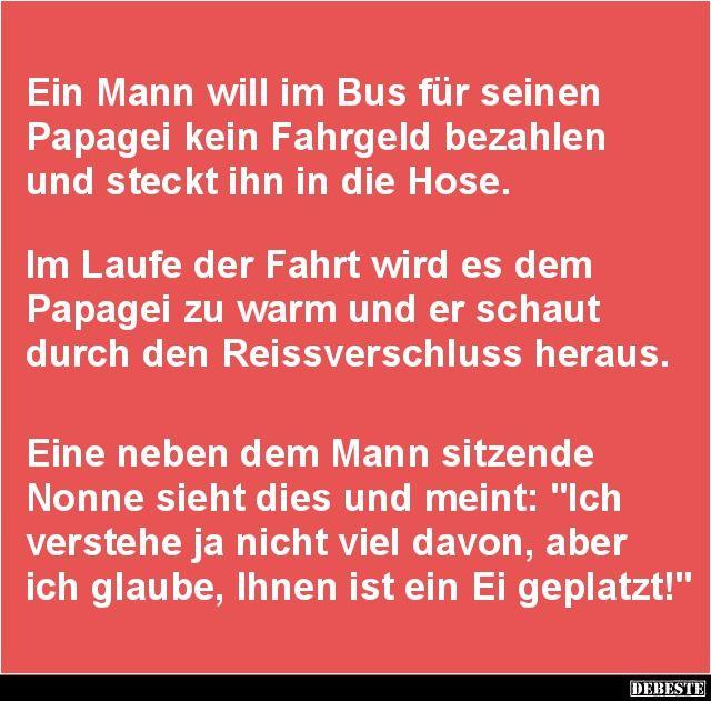 Ein Mann will im Bus für seinen Papagei kein Fahrgeld.. | Lustige Bilder, Sprüche, Witze, echt lustig