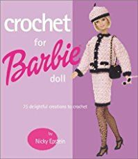 Crochet Patterns for Barbie Doll Clothes, Accessories, & Furniture – Crocheted Buddies