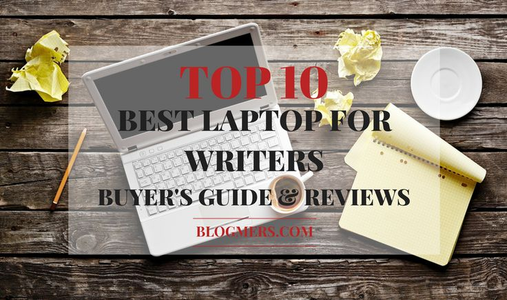 What to look for when choosing best laptop for writers? When picking a laptop, the first thing we would scrutinize is the price. Read on to find out more!