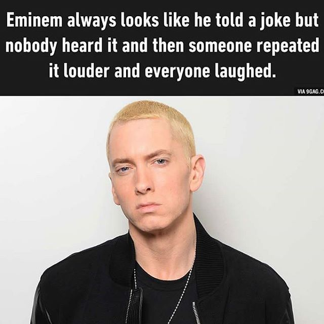 He looks like you ate his mom's spaghetti. @9gagmobile #9gag #eminem #annoyed #pissoff #funny #awesome #followback