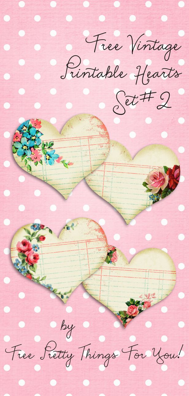 Vintage Printable Hearts Set No. 2 over @Free Pretty Things For You