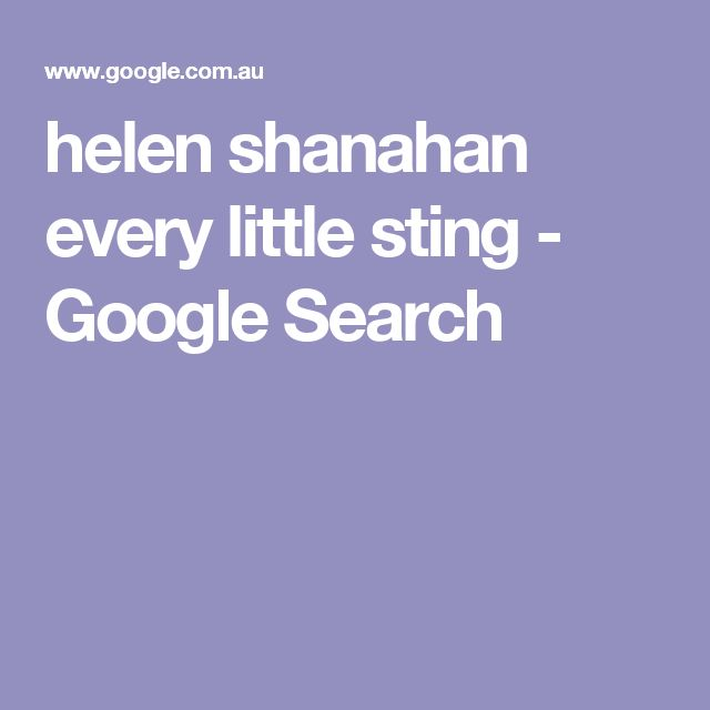 helen shanahan every little sting - Google Search