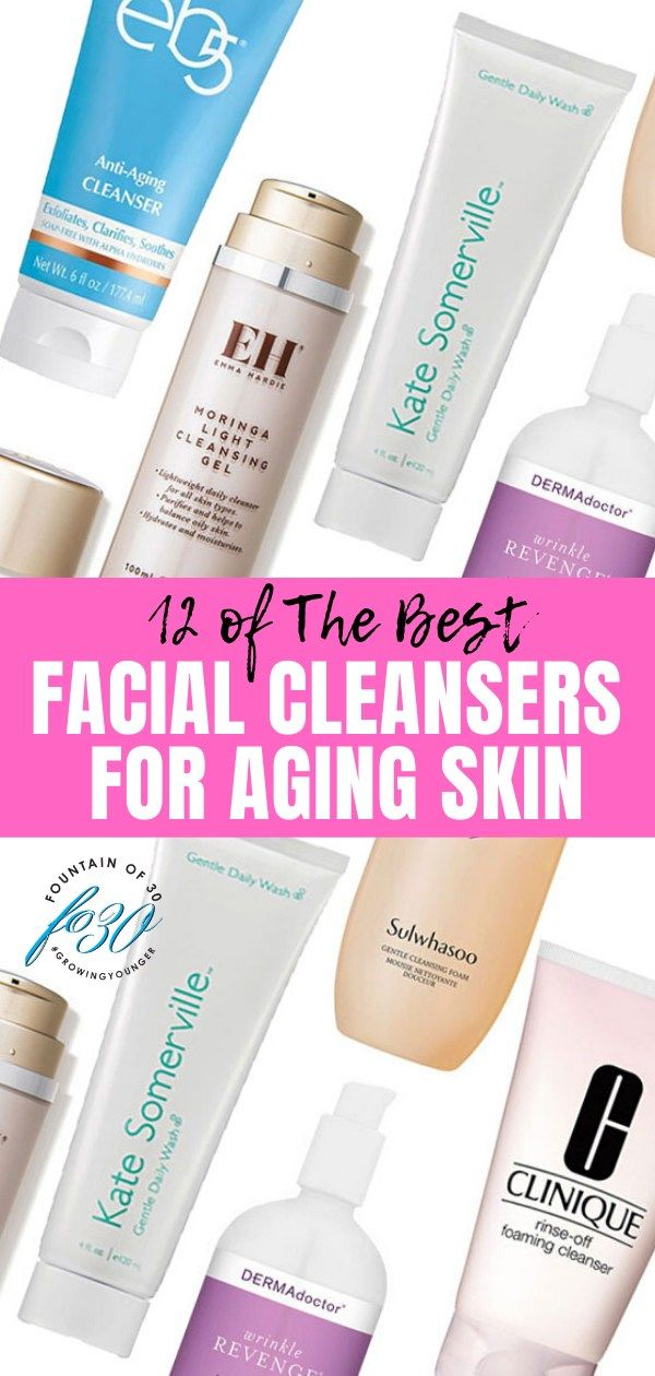 12 Of The Best Facial Cleansers For Aging Sensitive Skin Fountainof30 Com In 2020 Best Facial Cleanser Skin Cleanser Products Cleanser For Sensitive Skin