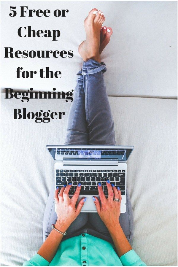 Are you a new blogger? 5 Free or Cheap Resources for the Beginning Blogger lays it all out for you in one spot. Free and cheap courses, websites, tools for your blog. Click through to see the best resources for your blog.