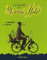 Le Jacquot de Monsieur Hulot, par David Merveille (album à rabats sans texte) Quand le perroquet de Monsieur Hulot s'échappe de sa cage, rien ne va plus. Une aventure que l'on suit au fil des pages avec de belles illustrations.