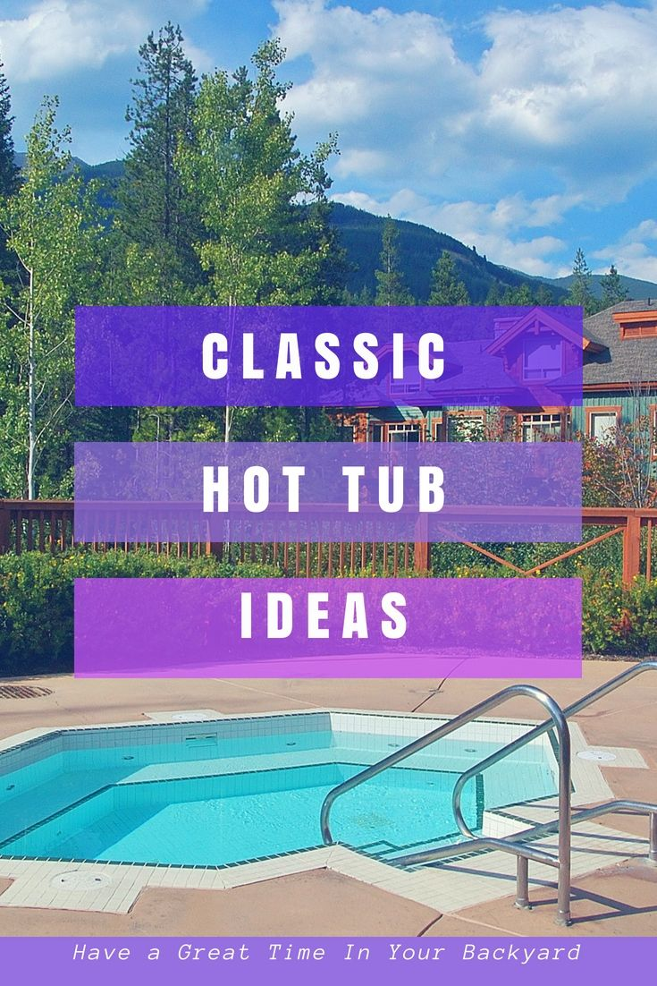 Top Backyard Landscaping Designs For Your Hot Tub Hot Tubs In
