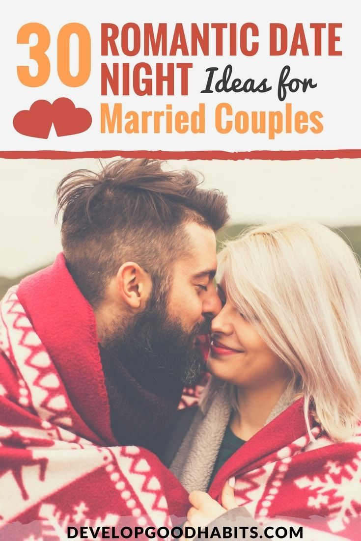 30 romantic date night ideas for married couples | marriage advice