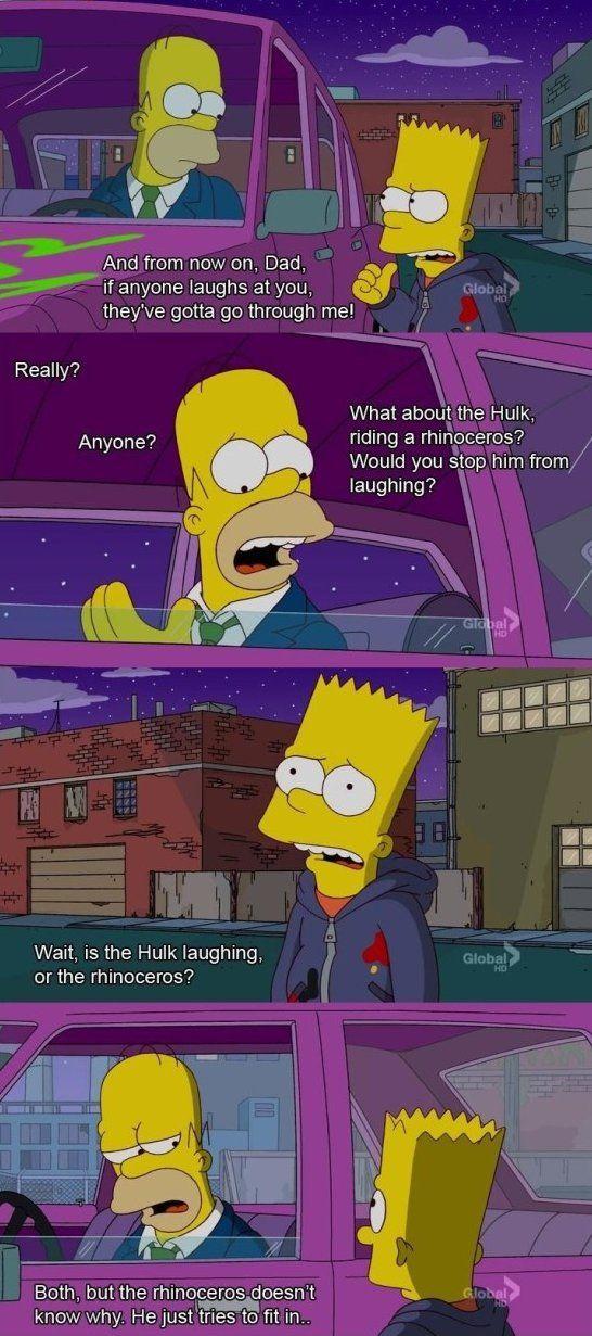 Homer Simpsons always makes me laugh!