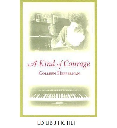 A kind of courage - by Colleen Heffernan. When a young conscientious objector comes to work on her father's farm in 1916, Hattie learns that courage comes in many forms.