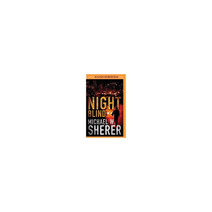 Night Blind (MP3-CD) (Michael W. Sherer)