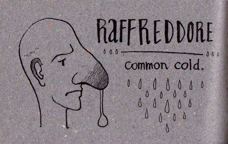 - Raffreddore- common cold