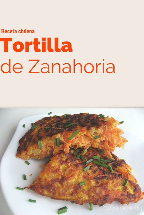 Tortilla de zanahoria, receta chilena
