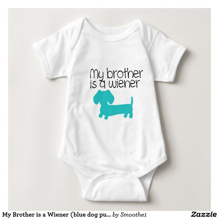 My Brother is a Wiener (blue dog puppy) on Zazzle! @zazzle #dogs #dog #tshirt #tee #shirt #clothes #fashion #style #buy #shop #shopping #products #books #coffee #text #typography #design #brown #cursive #lettering #letters #men #women #fun #gift #gifting #giftidea #saturday #lounge #accessory #accessories #zazzle #zazzlestuff #zazzleshirts #print #printondemand