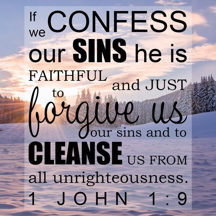 """Free Bible Verse Art Downloads for Printing and Sharing! bibleversestogo.com """"If we confess our sins, he is faithful and just to forgive us our sins, and to cleanse us from all unrighteousness."""" 1 John 1:9 #verseoftheday"""