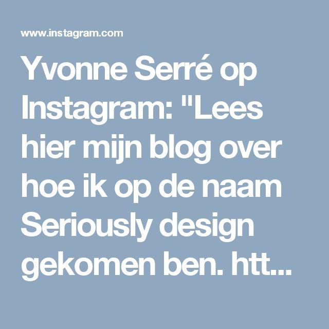 """Yvonne Serré op Instagram: """"Lees hier mijn blog over hoe ik op de naam Seriously design gekomen ben. https://seriouslydesign.nl/webdesign-blog/srsly-design/ 🔗link in…"""" • Instagram"""