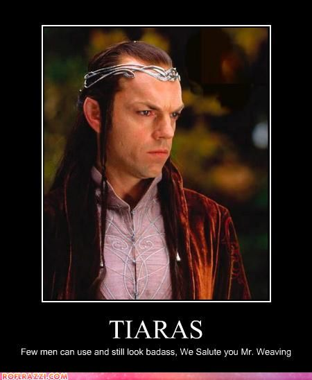 One does not simply wear a tiara