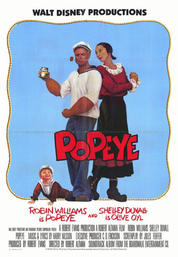 Popeye (1980) movie poster - even as a kid, I thought this was an awful movie. the best scene was at the very opening, when it shows Popeye rowing all alone in a huge ocean.