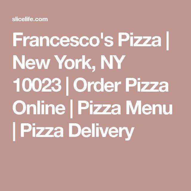 Francesco's Pizza | New York, NY 10023 | Order Pizza Online | Pizza Menu | Pizza Delivery