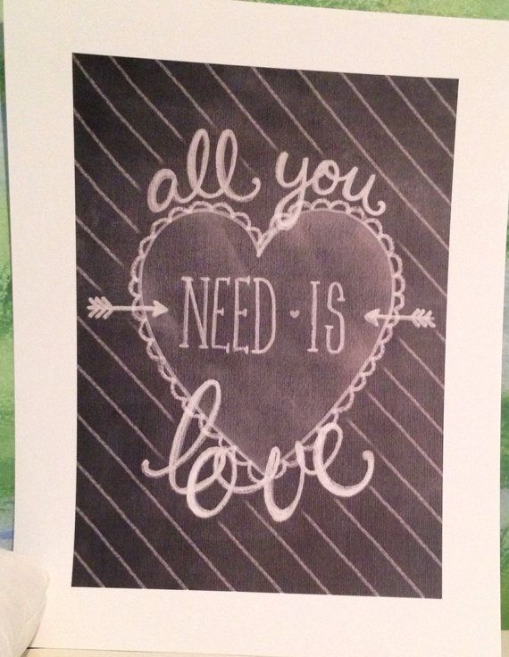 All you need is love, valentines day art. Nursery art, bedroom art, print, gift, chalkboard art.  on Etsy, $16.92 CAD