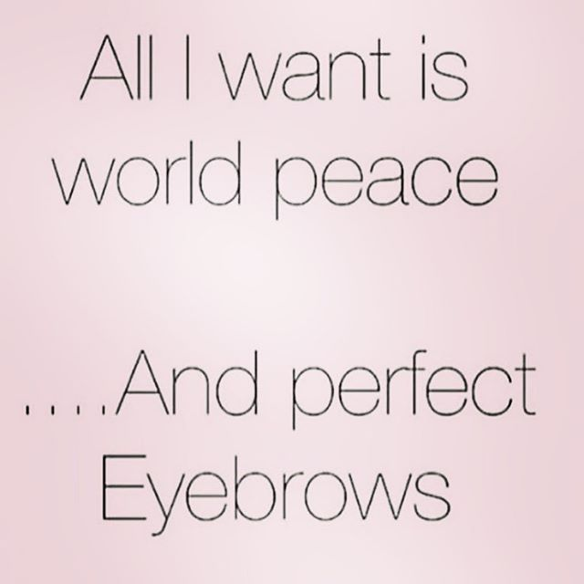 25 best eyebrow quotes on pinterest eyebrow wax for Salon quotes of the day