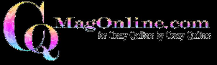 CQMagOnline.com for Crazy Quilters